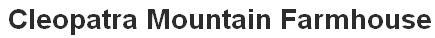 Cleopatra Mountain Farmhouse - logo